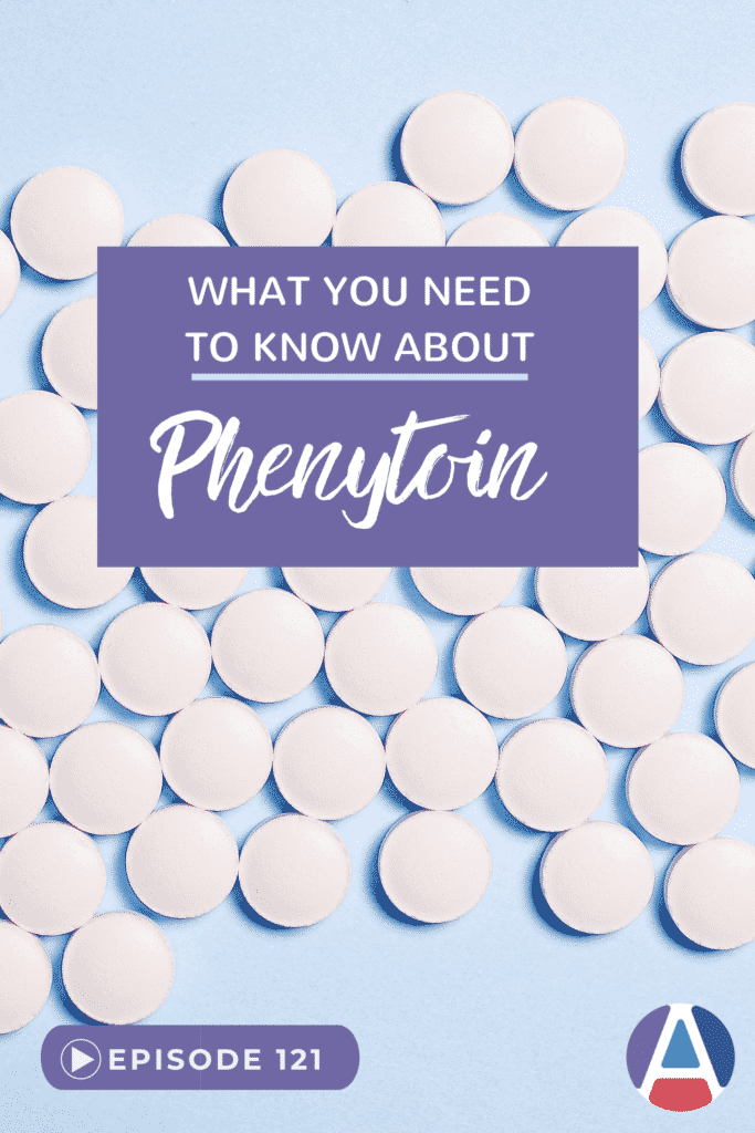 What you need to know about phenytoin