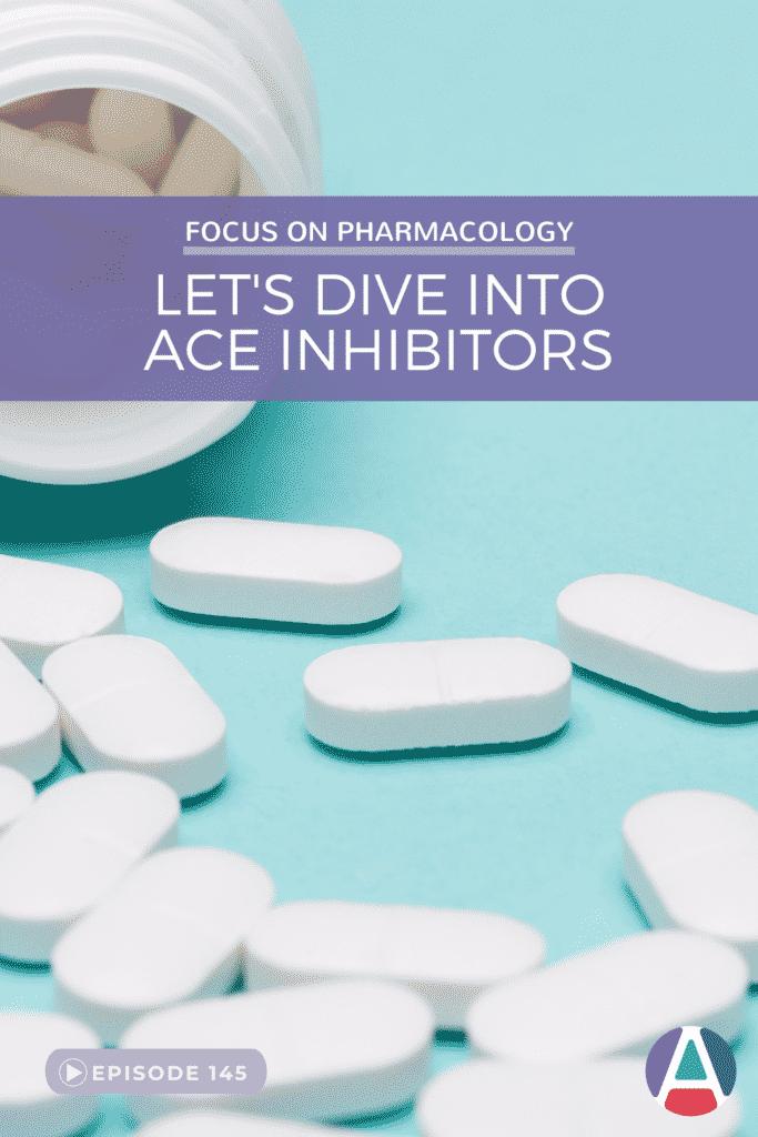 ACE Inhibitors Nursing Student Pharmacology