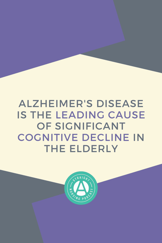 Your Guide to Alzheimer's Disease - Straight A Nursing Student